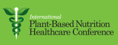 Plant-Based Nutrition Healthcare Conference With Dr. T. Colin Campbell